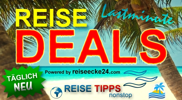 Reise Deals - TOP Reisen